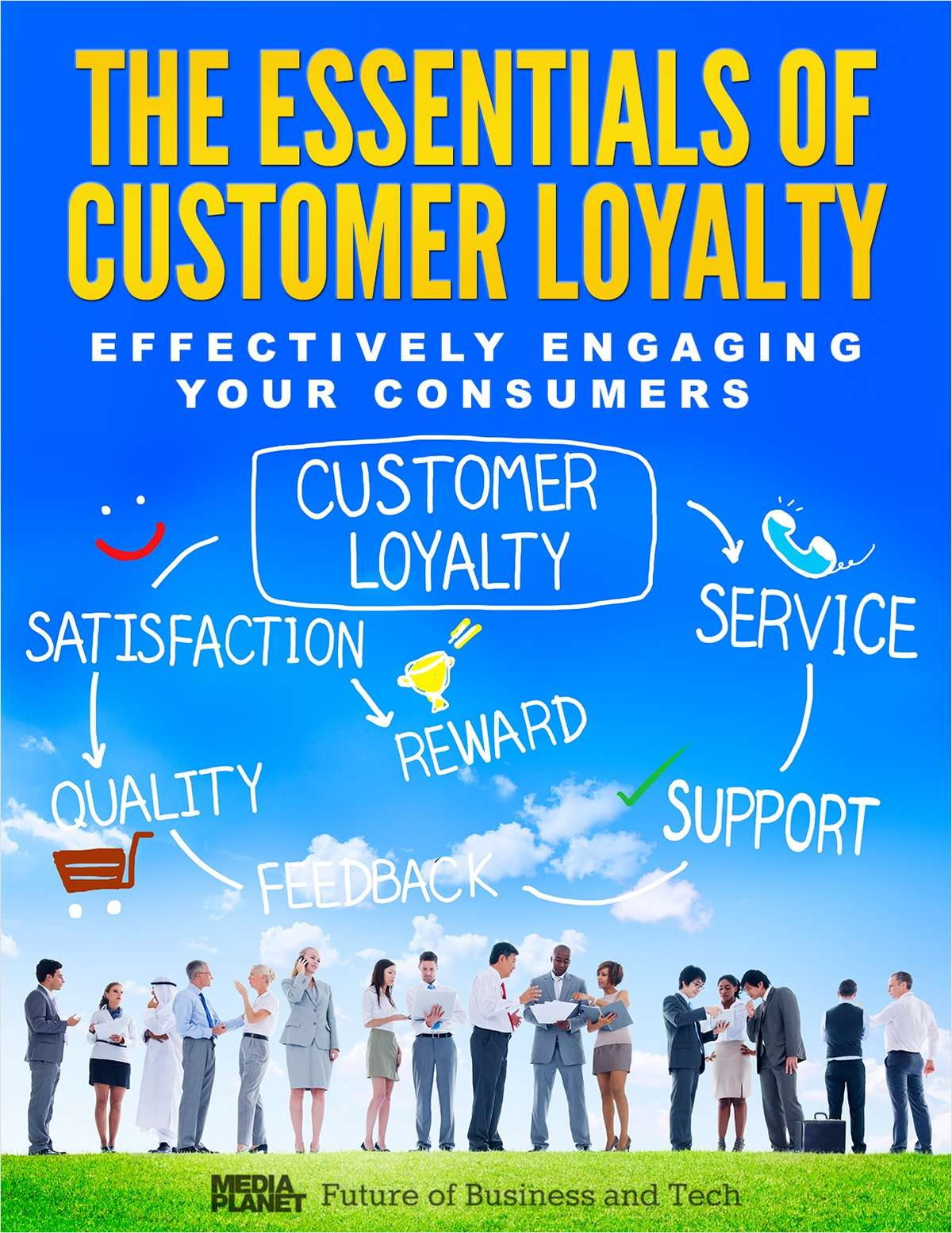 The Essentials of Customer Loyalty - Effectively Engaging Your Consumers
