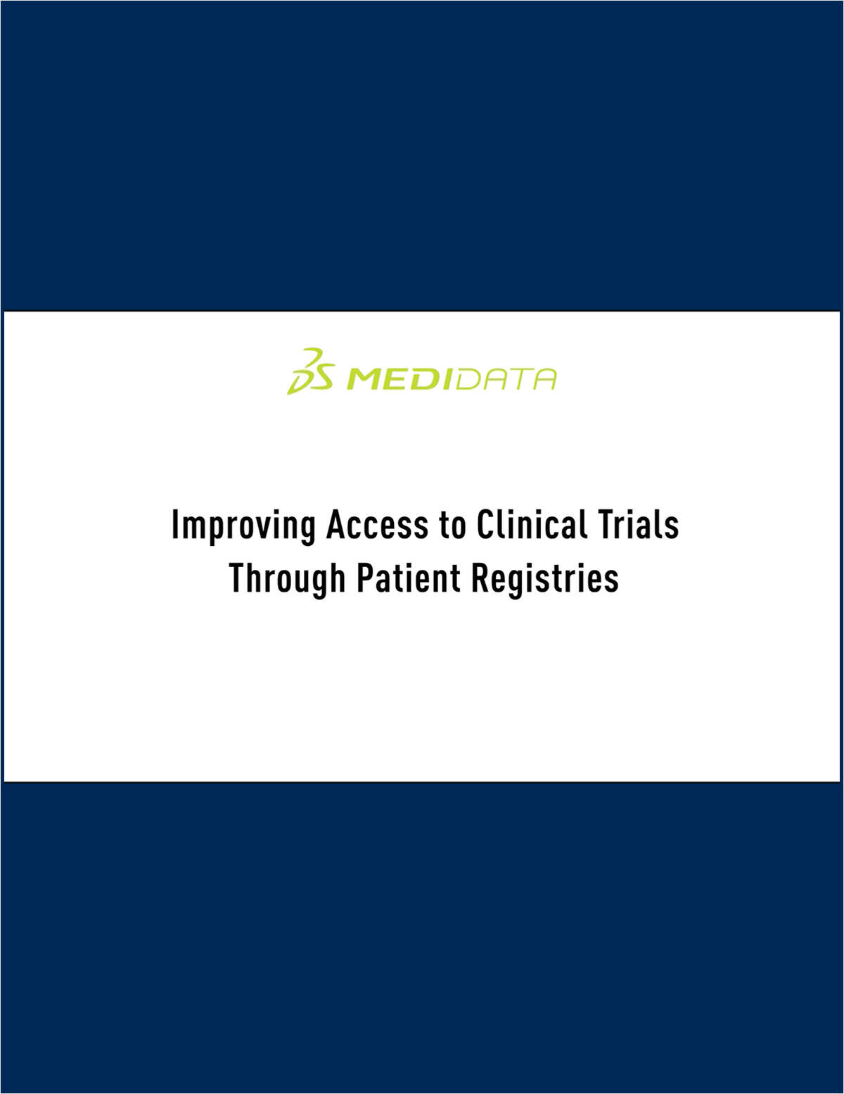 Improving Access to Clinical Trials Through Patient Registries