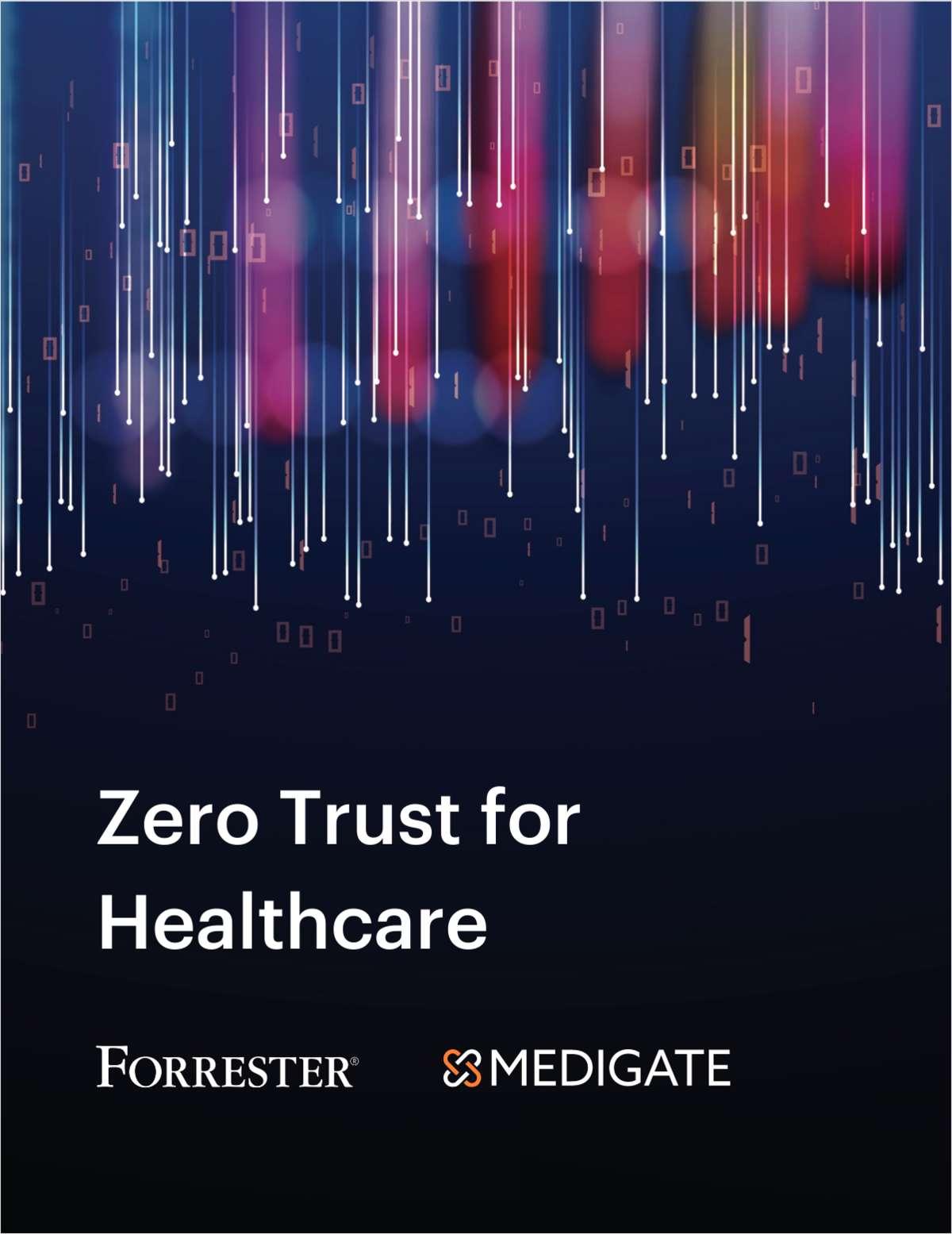 Zero Trust for Healthcare