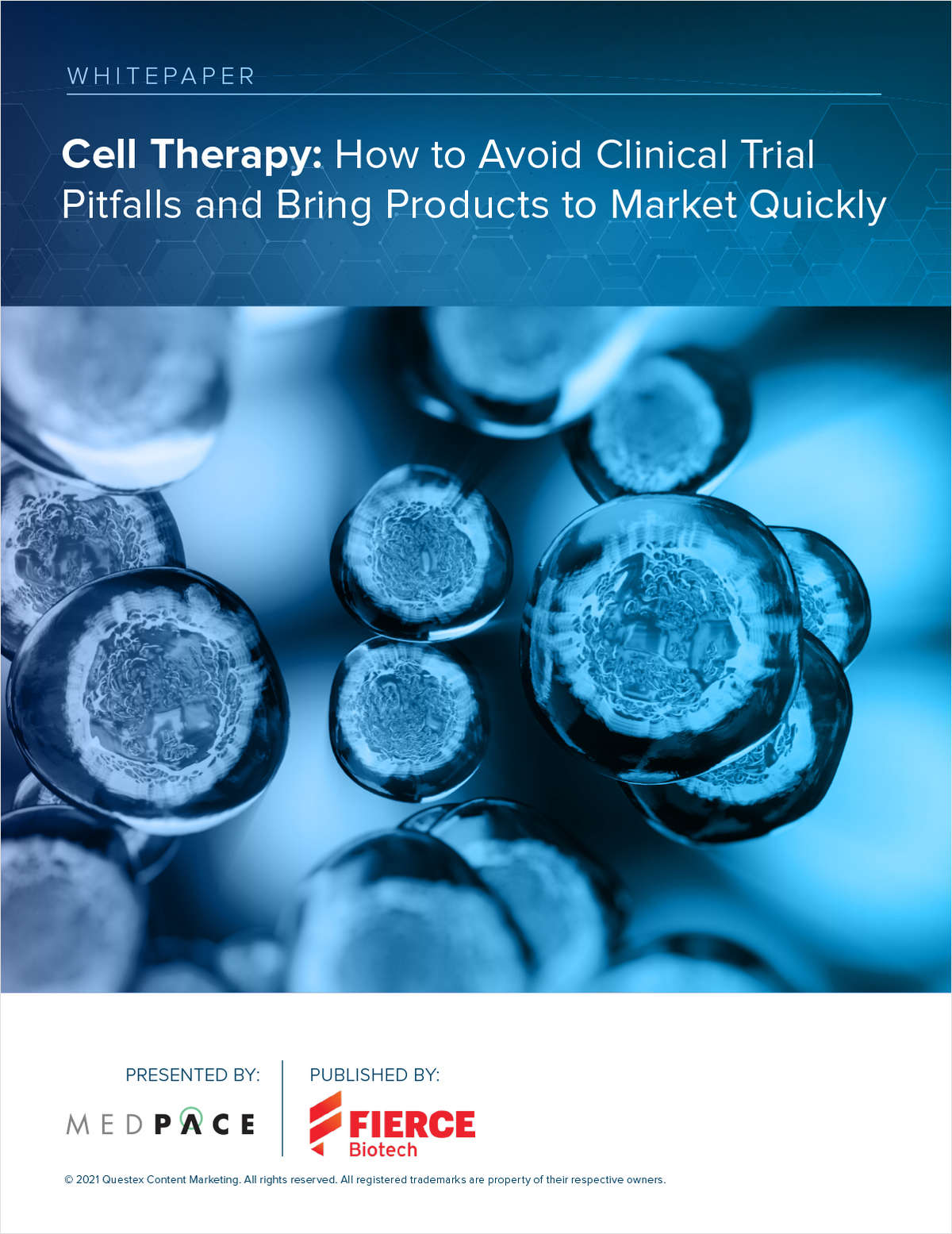 Cell Therapy: How to Avoid Clinical Trial Pitfalls and Bring Products to Market Quickly