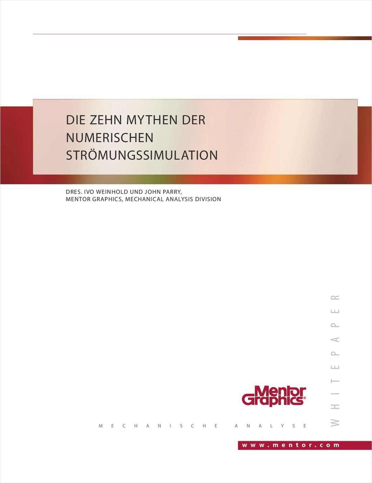 Zehn Mythen der numerischen Strömungssimulation