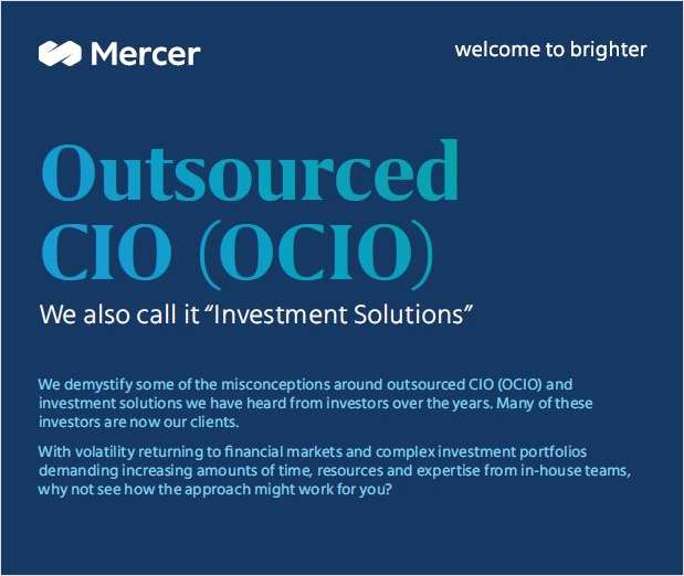 Outsourced CIO (OCIO) -- We also call it 'Investment Solutions'
