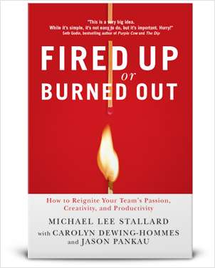 Fired Up or Burned Out (Usually $14.99) FREE eBook!
