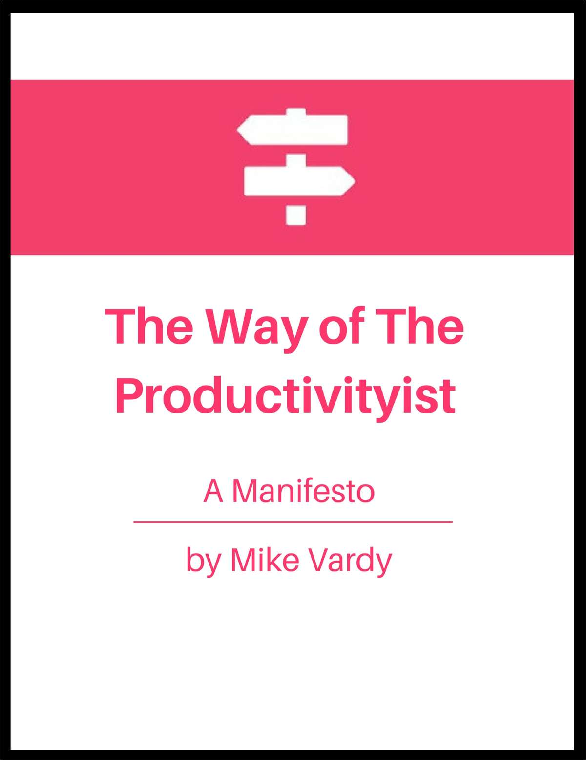 The Way of The Productivityist