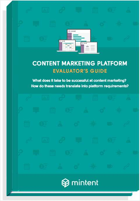 Content Marketing Platform Evaluator's Guide