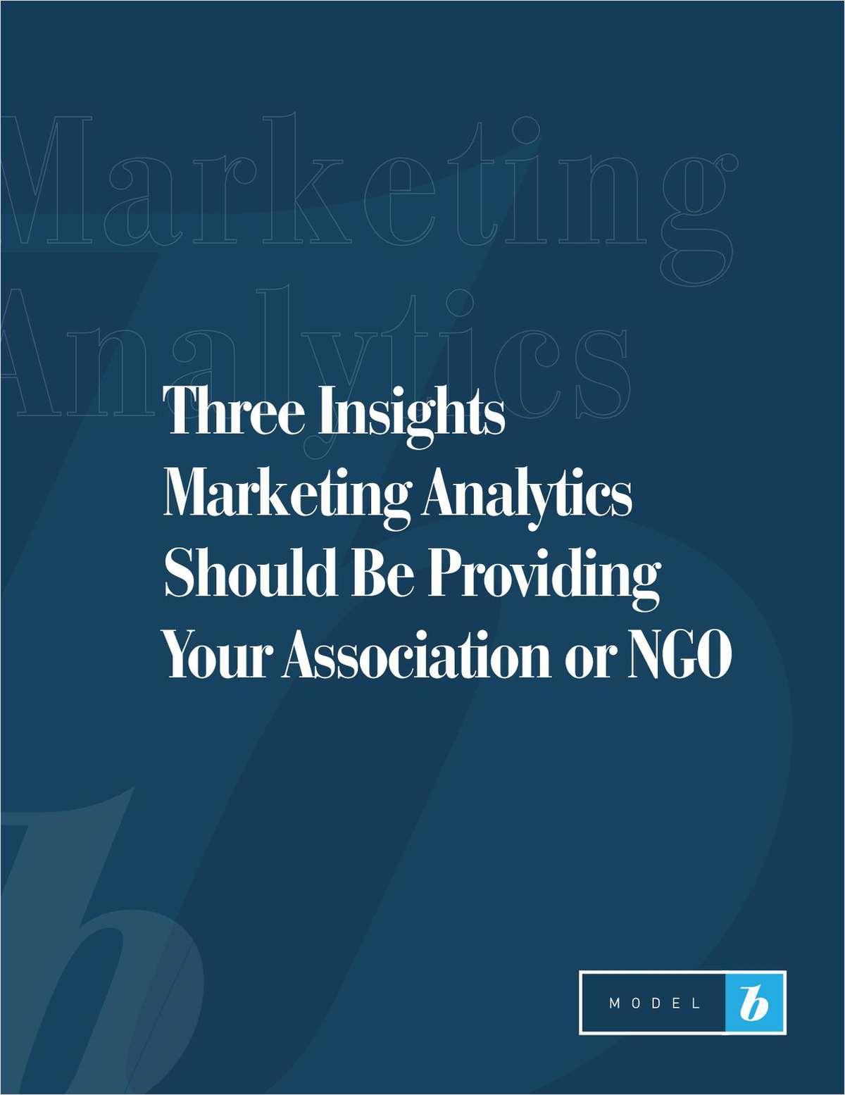 Three Insights Marketing Analytics Should Be Providing Your Association or NGO