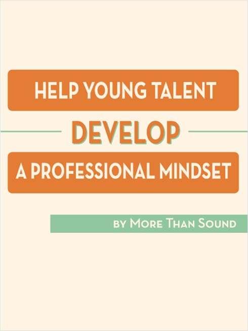 Help Young Talent Develop a Professional Mindset