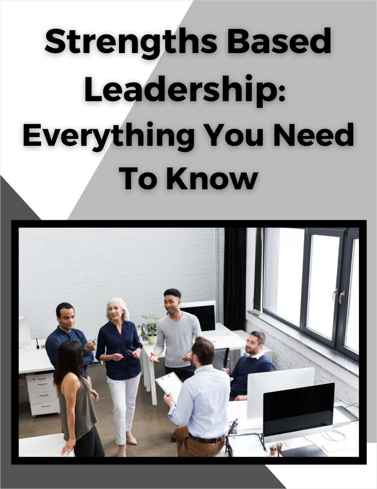 Strengths Based Leadership: Everything You Need To Know