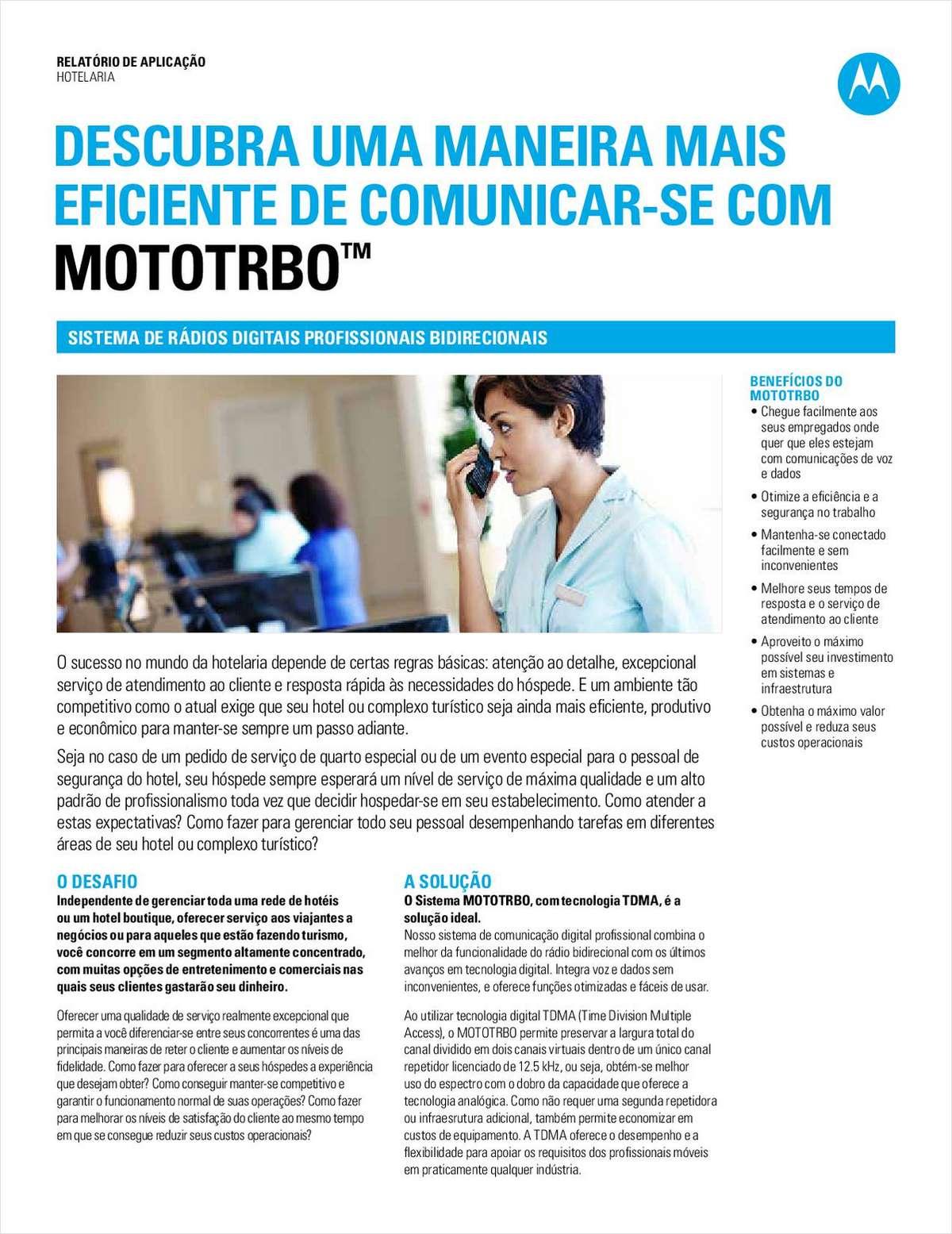 Descubra uma maneira mais eficiente de se comunicar com o MOTOTRBO™