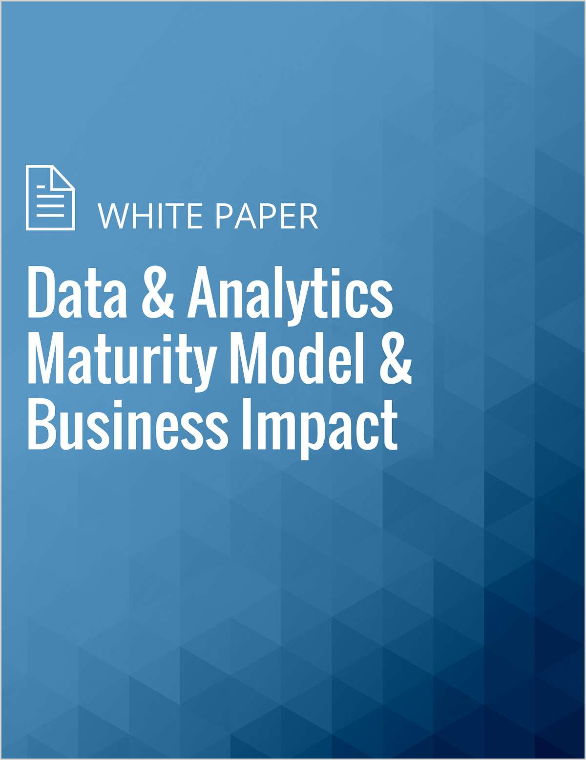 Data & Analytics Maturity Model & Business Impact