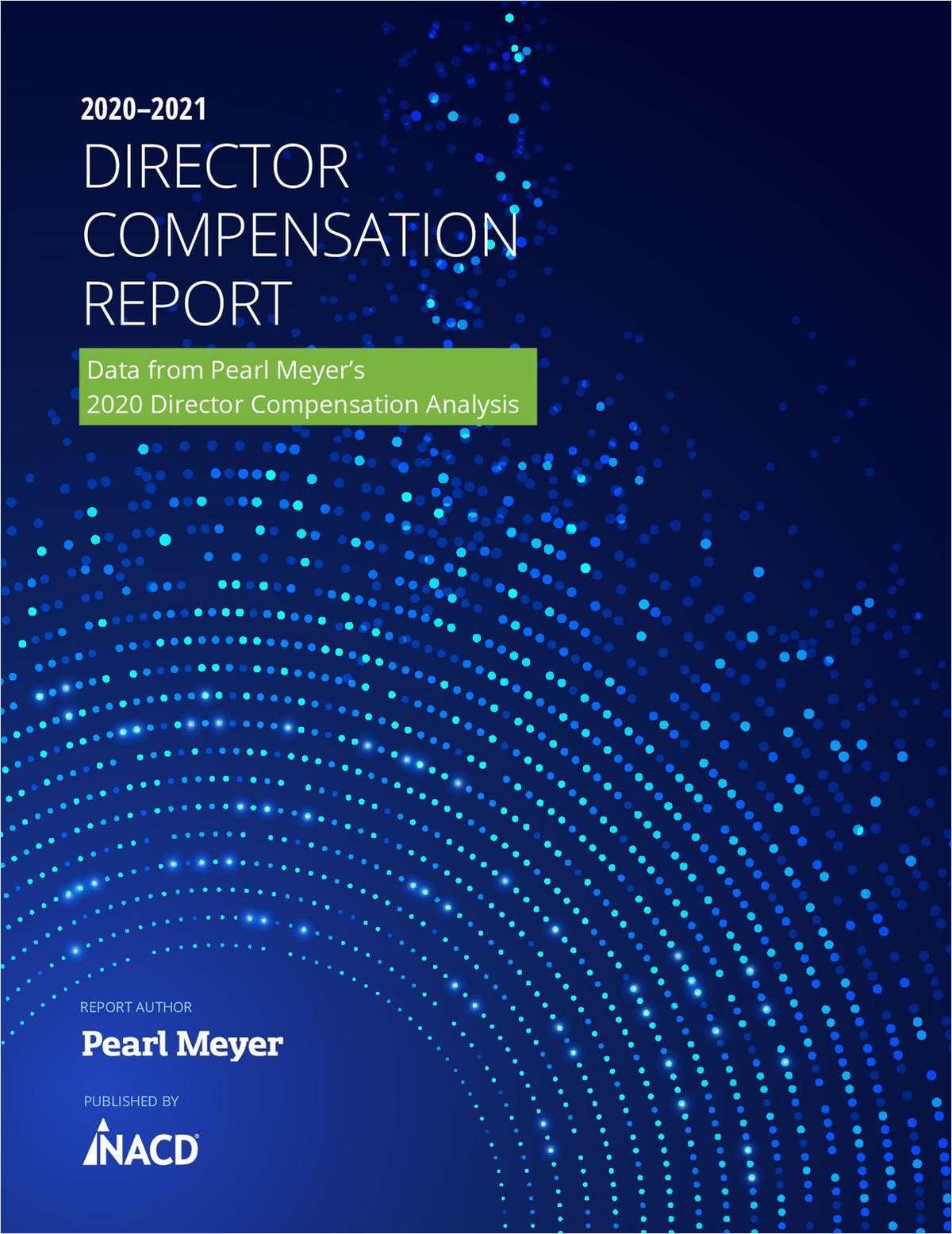 2020-2021 Director Compensation Report