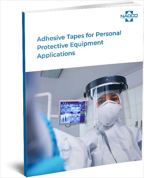 Adhesive Tapes for Personal Protective Equipment Applications