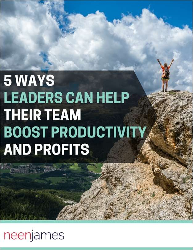 5 Ways Leaders Can Help Their Team Boost Productivity and Profits