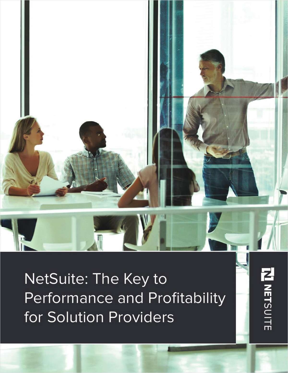 NetSuite: The Key to Performance and Profitability for Solution Providers