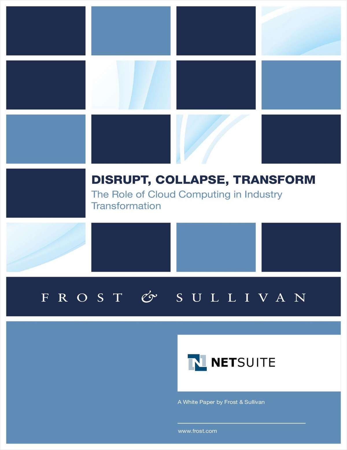 Frost & Sullivan: Disrupt, Collapse, Transform