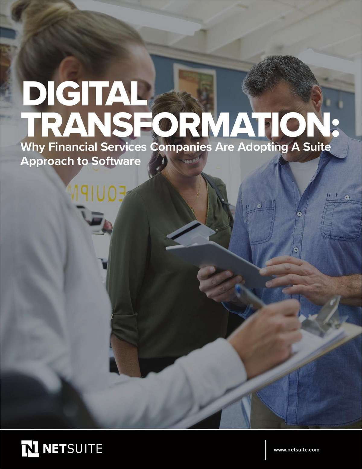 Digital Transformation: Why Financial Services Companies Are Adopting A Suite Approach to Software