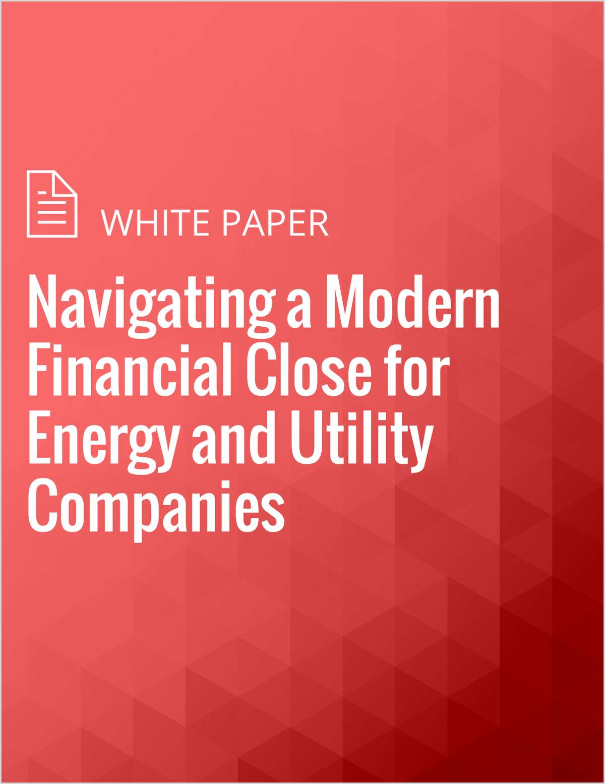 Navigating a Modern Financial Close for Energy and Utility Companies