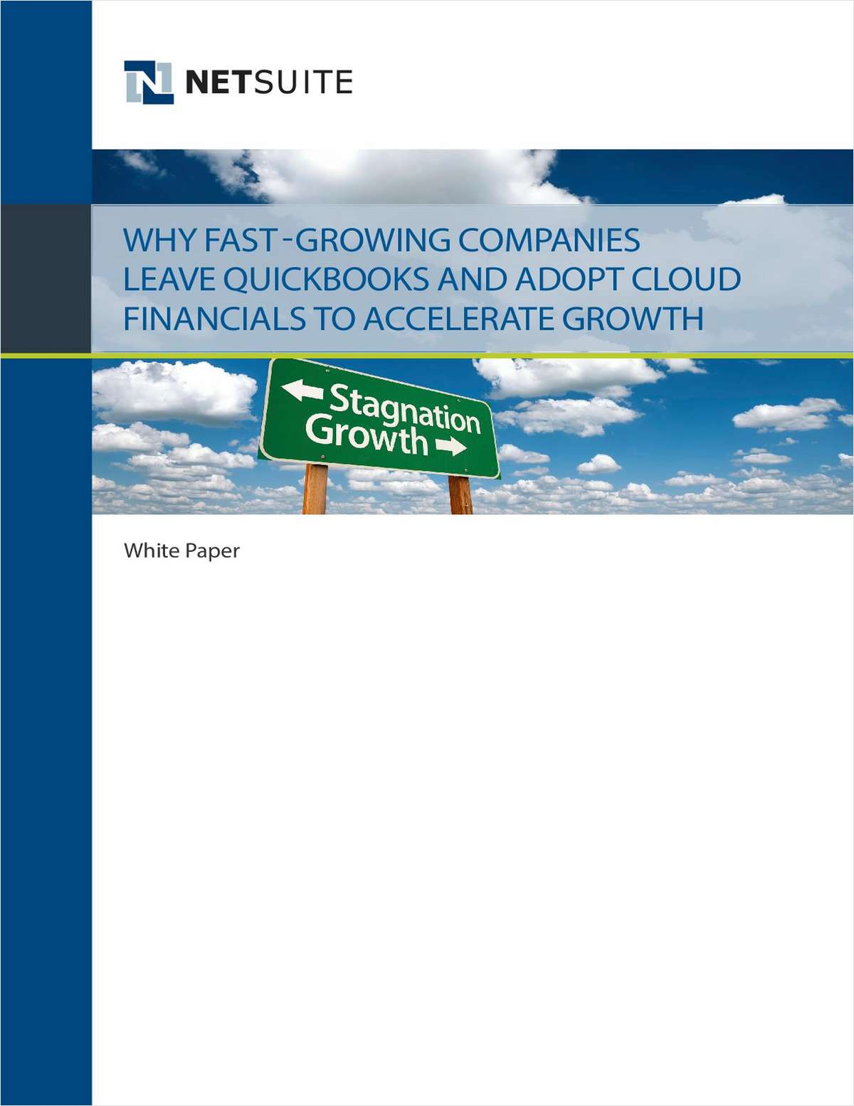 Why Fast-Growing Companies Leave QuickBooks and Adopt Cloud Financials to Accelerate Growth