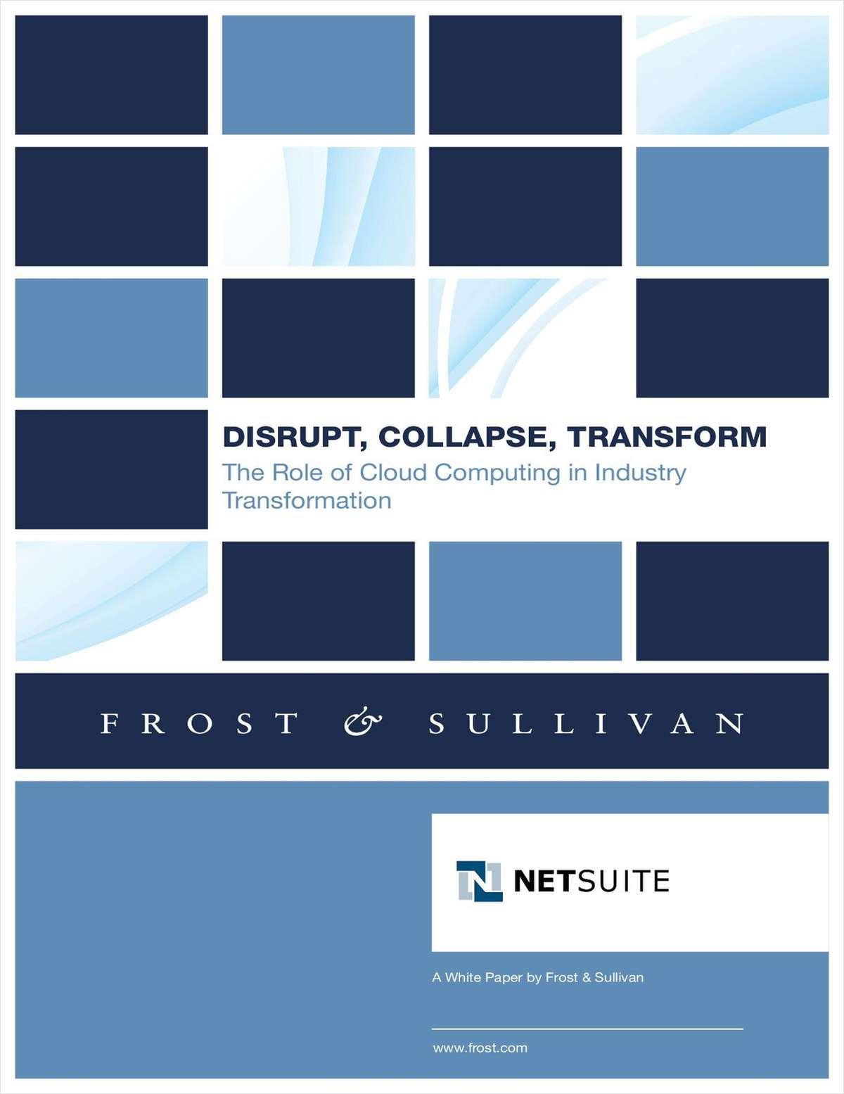 Frost & Sullivan: Disrupt, Collapse, Transform