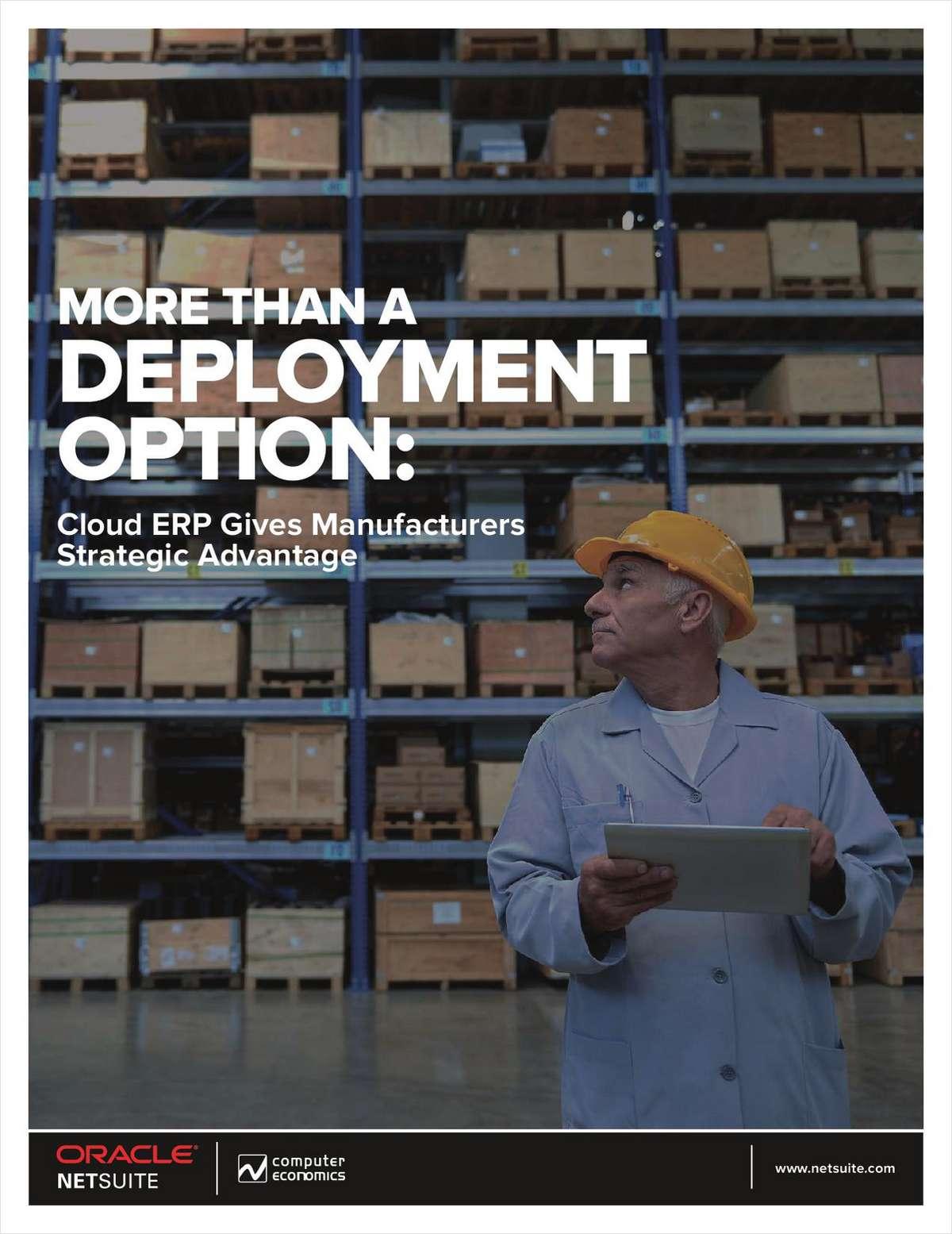 More Than a Deployment Option: Cloud ERP Gives Manufacturers Strategic Advantage