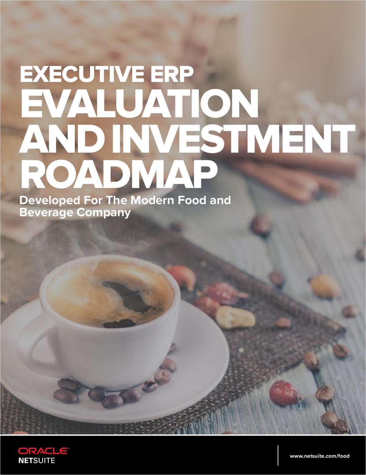 Executive ERP Evaluation and Investment Roadmap Developed for the Modern Food and Beverage Company