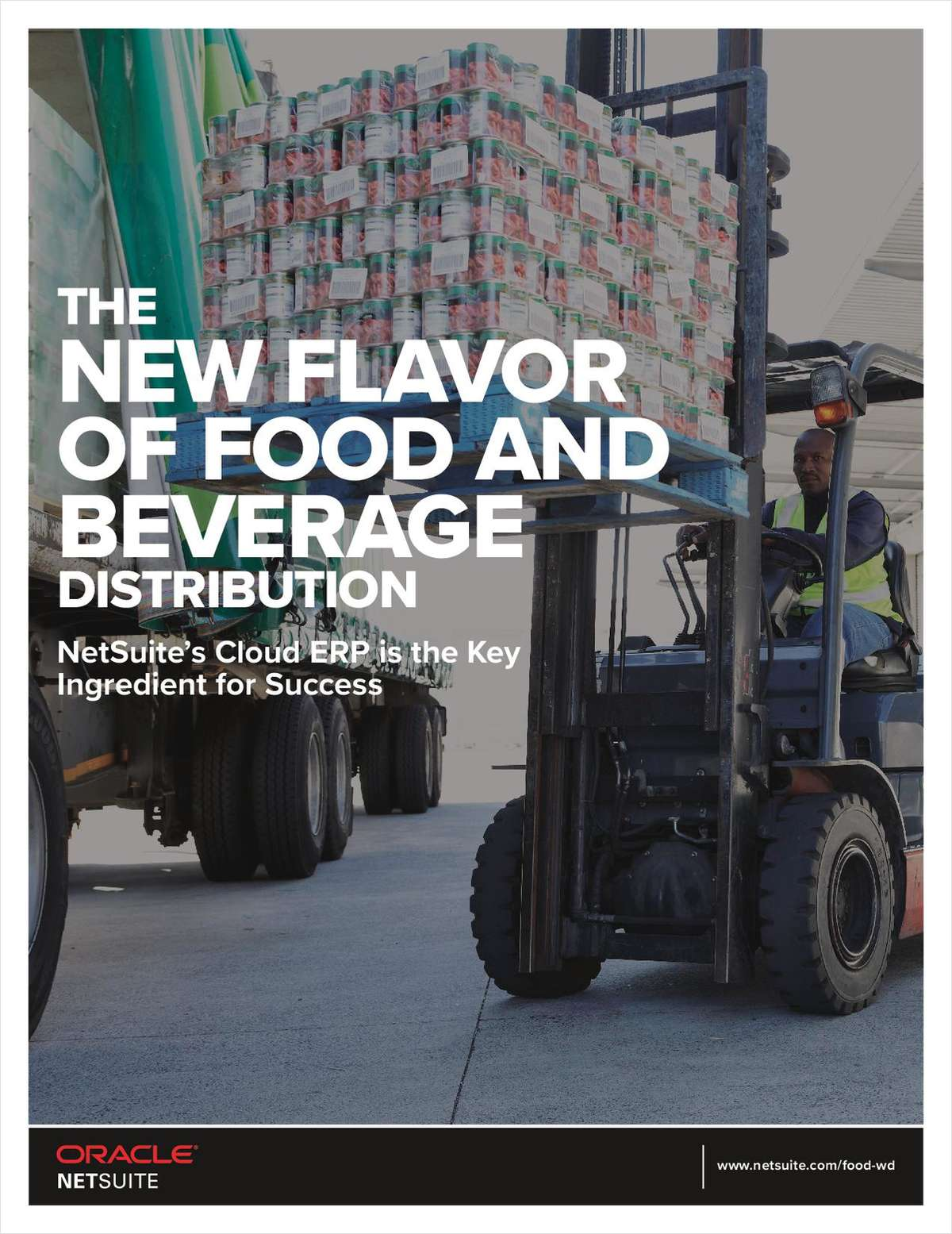The New Flavor of Food and Beverage Distribution: NetSuite's Cloud ERP is the Key Ingredient for Success