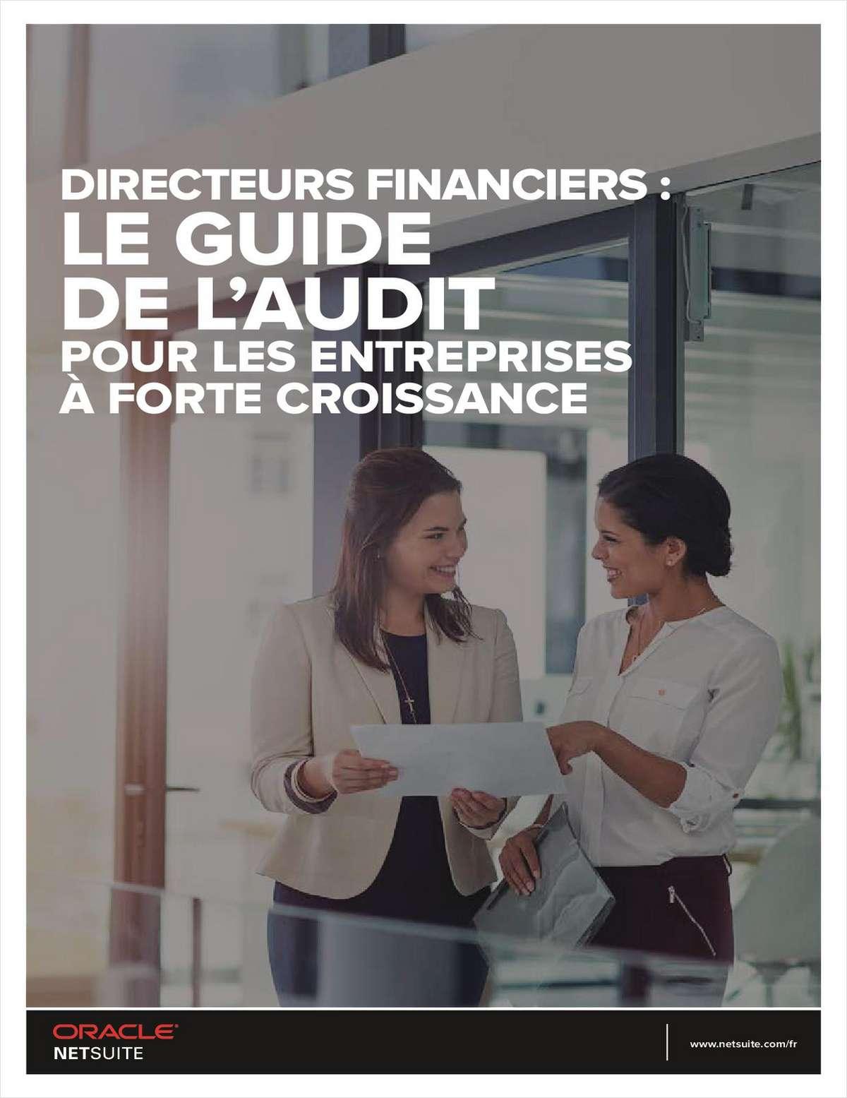 DIRECTEURS FINANCIERS: LE GUIDE DE L'AUDIT POUR LES ENTREPRISES A FORTE CROISSANCE