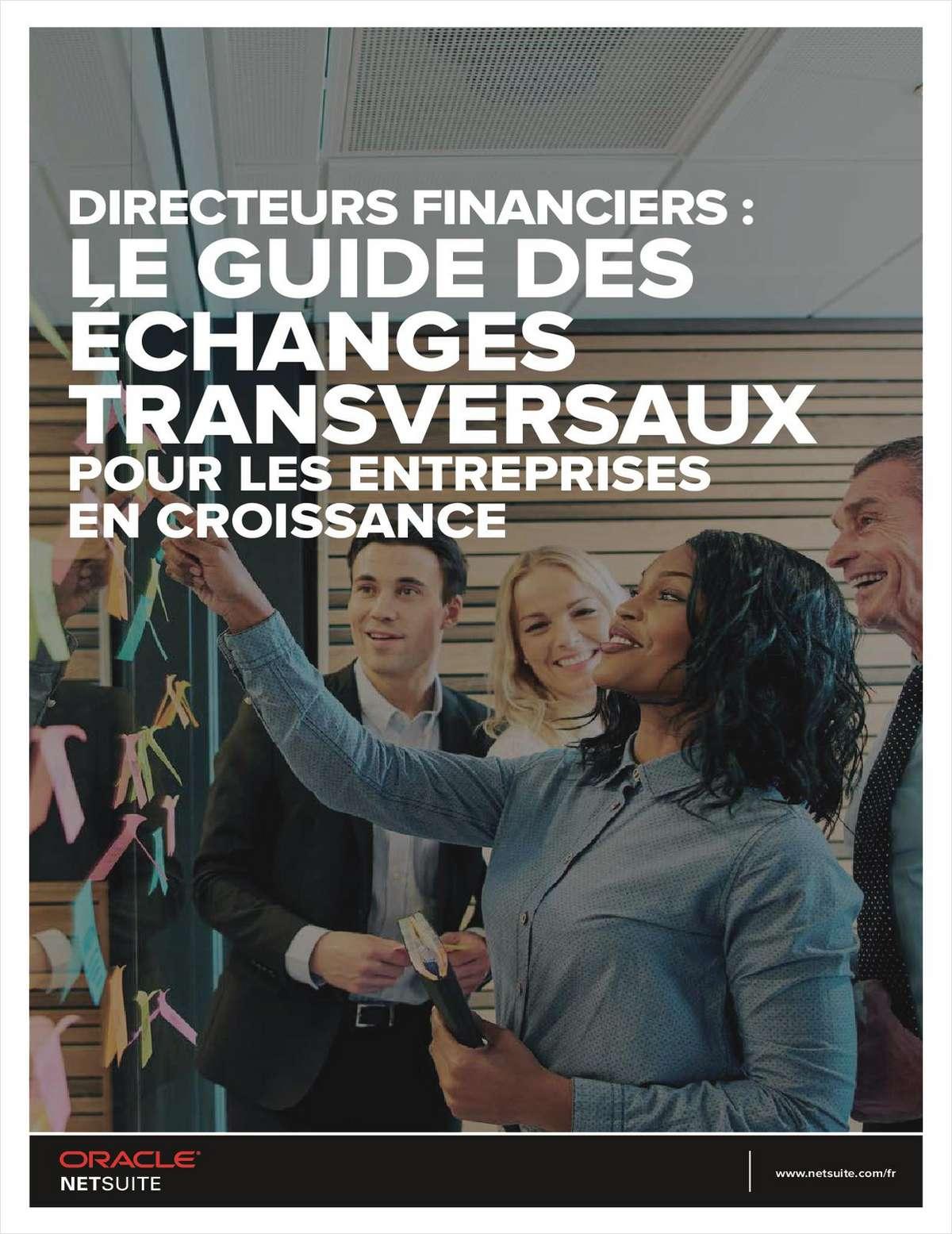 DIRECTEURS FINANCIERS: LE GUIDE DES ECHANGES TRANSVERSAUX POUR LES ENTREPRISES EN CROISSANCE