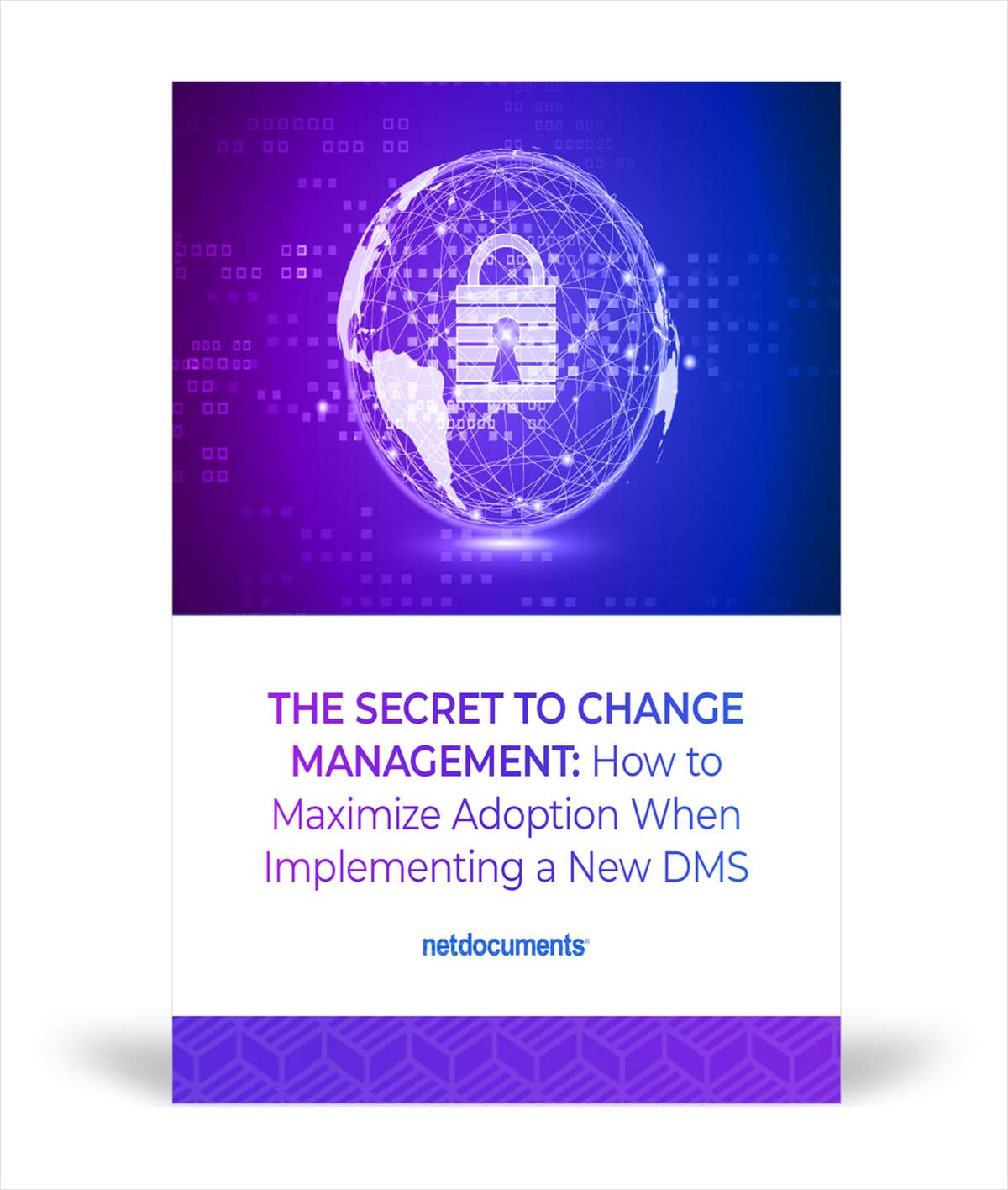 The Secret to Change Management: How to Maximize Adoption When Implementing a New DMS