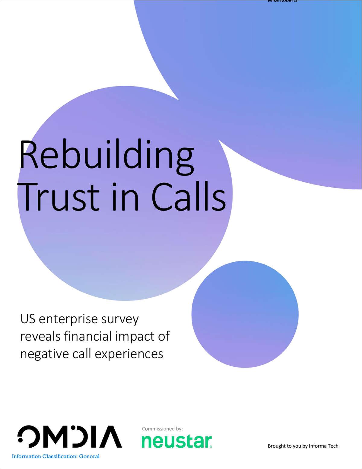 Rebuilding Trust in Calls