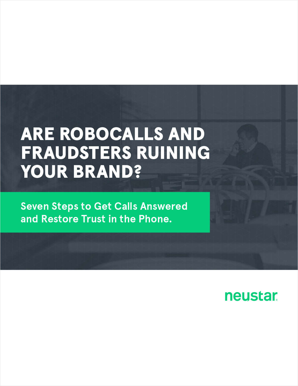 Seven Steps to Get Calls Answered and Restore Trust in the Phone