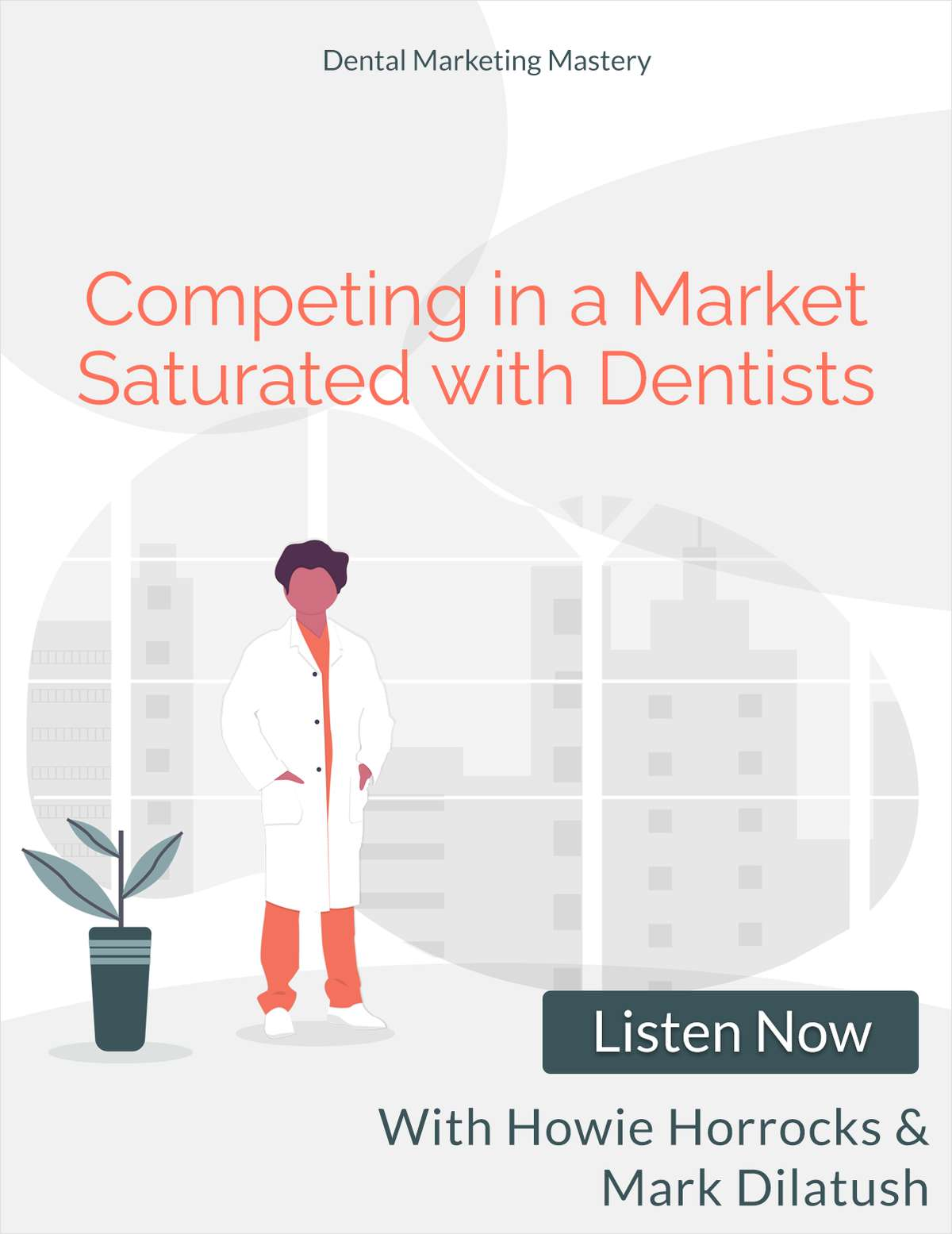 Competing in a Market Saturated with Dentists