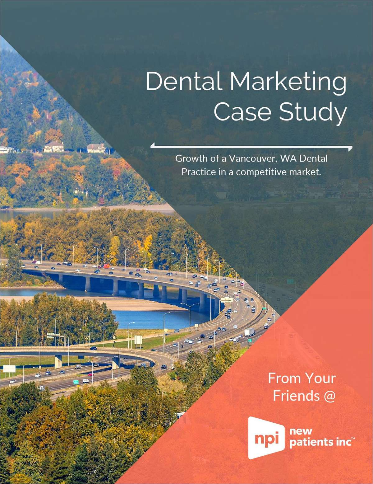 Growth of a Vancouver, WA Dental Practice in a Competitive Market