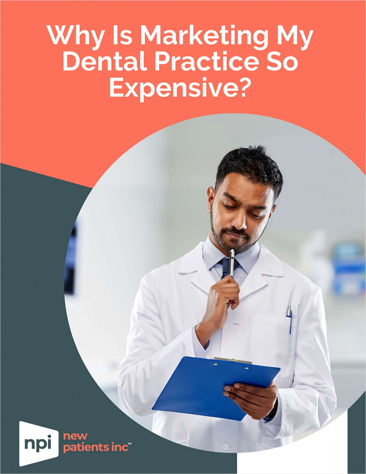 Why is Marketing My Dental Practice So Expensive?