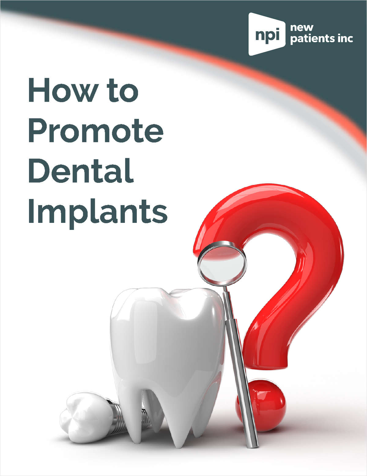 How to Promote Dental Implants