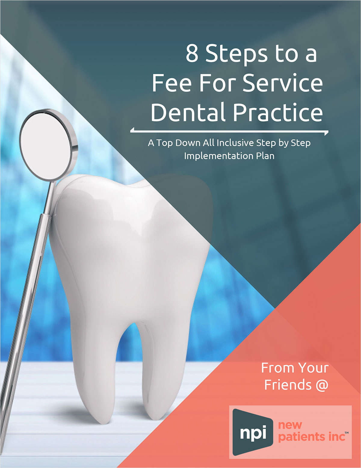 8 Steps to a Fee For Service Dental Practice