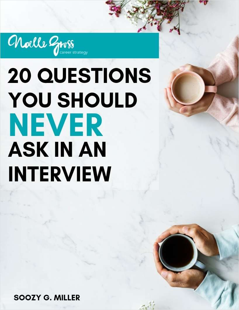 20 Questions You Should Never Ask in an Interview