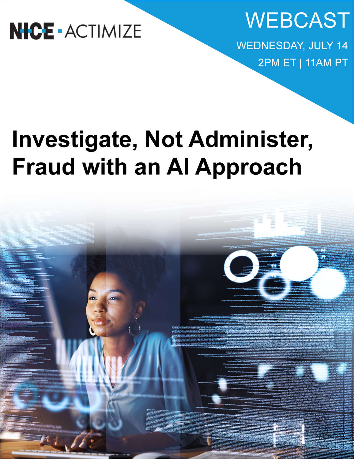 Investigate, Not Administer, Fraud with an AI Approach