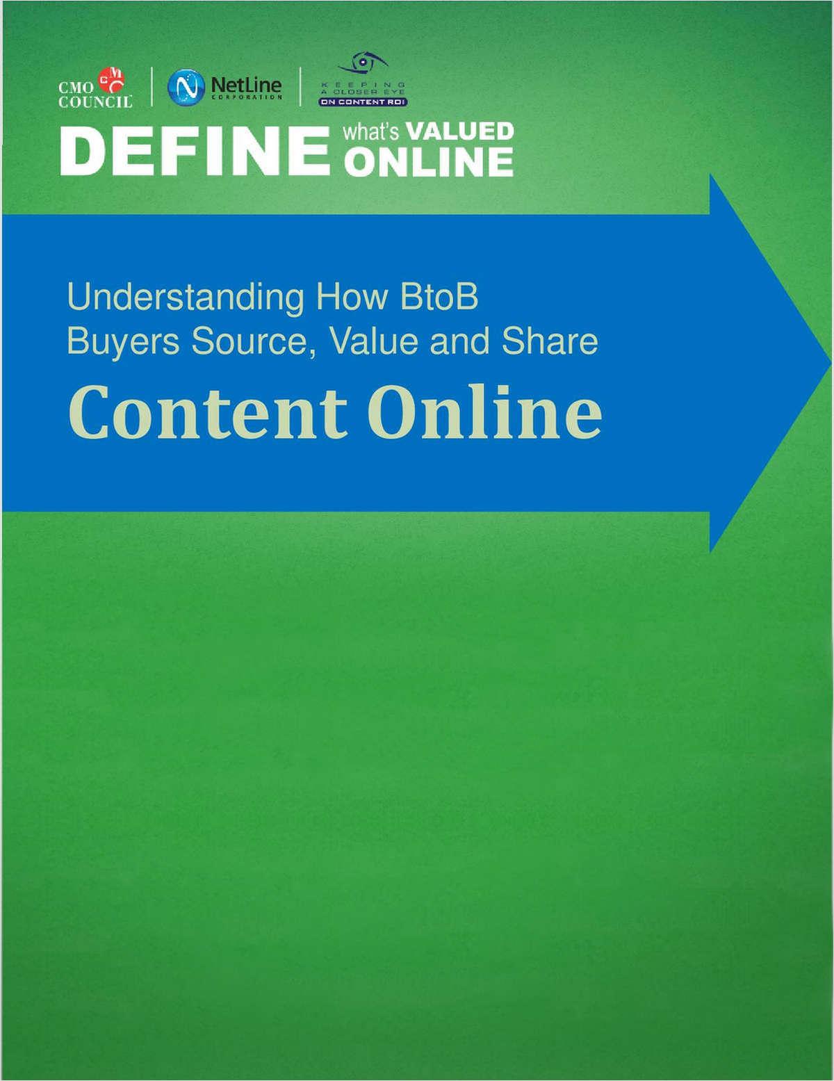 Define What's Valued Online: Understanding How BtoB Buyers Source, Value and Share Content Online