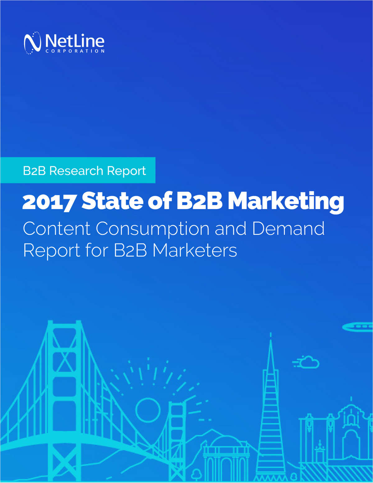 2017 State of B2B Marketing Content Consumption and Demand Report for B2B Marketers