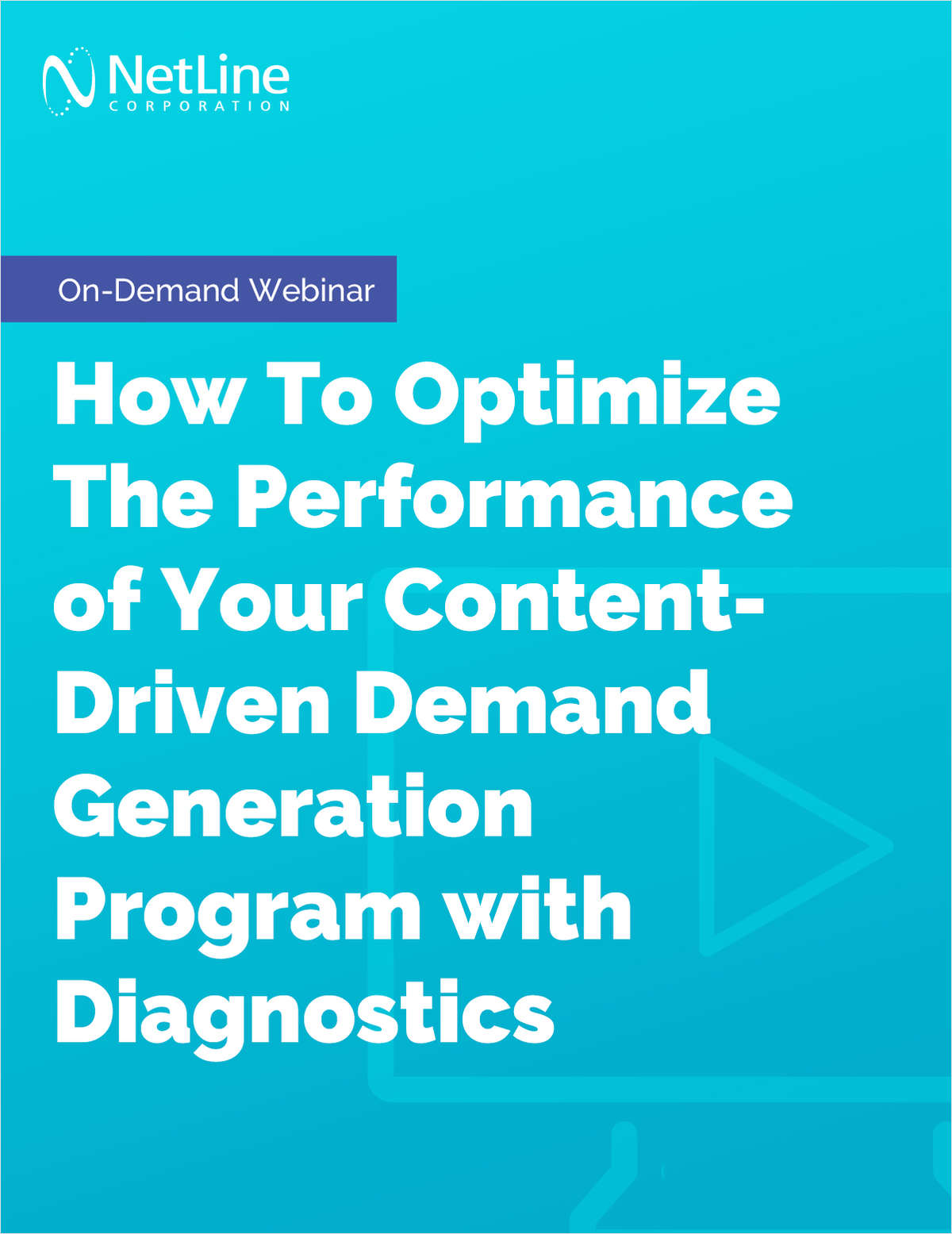 How To Optimize The Performance of Your Content-Driven Demand Generation Program with Diagnostics