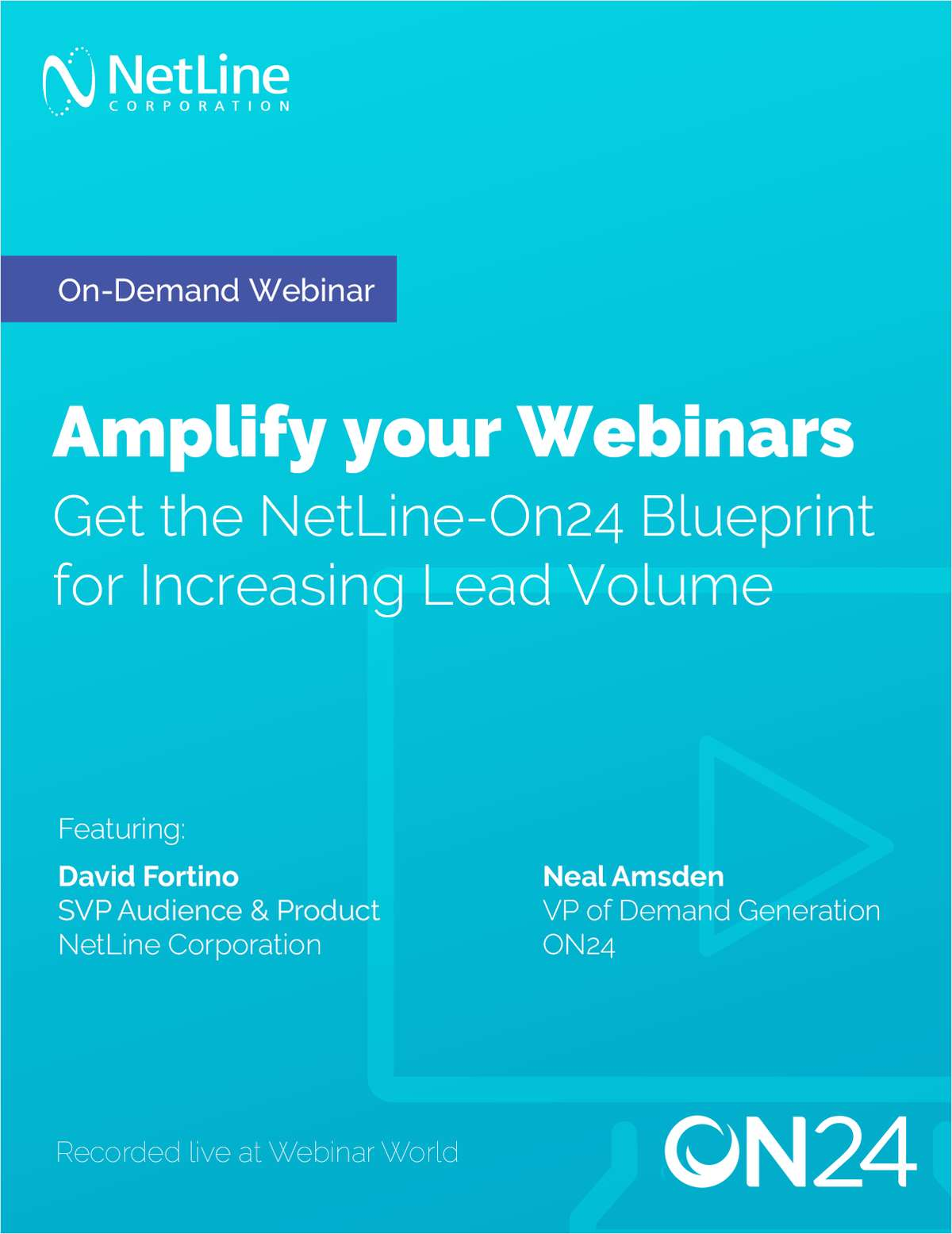 Amplify your Webinars: Get the NetLine-ON24 Blueprint for Increasing Lead Volume