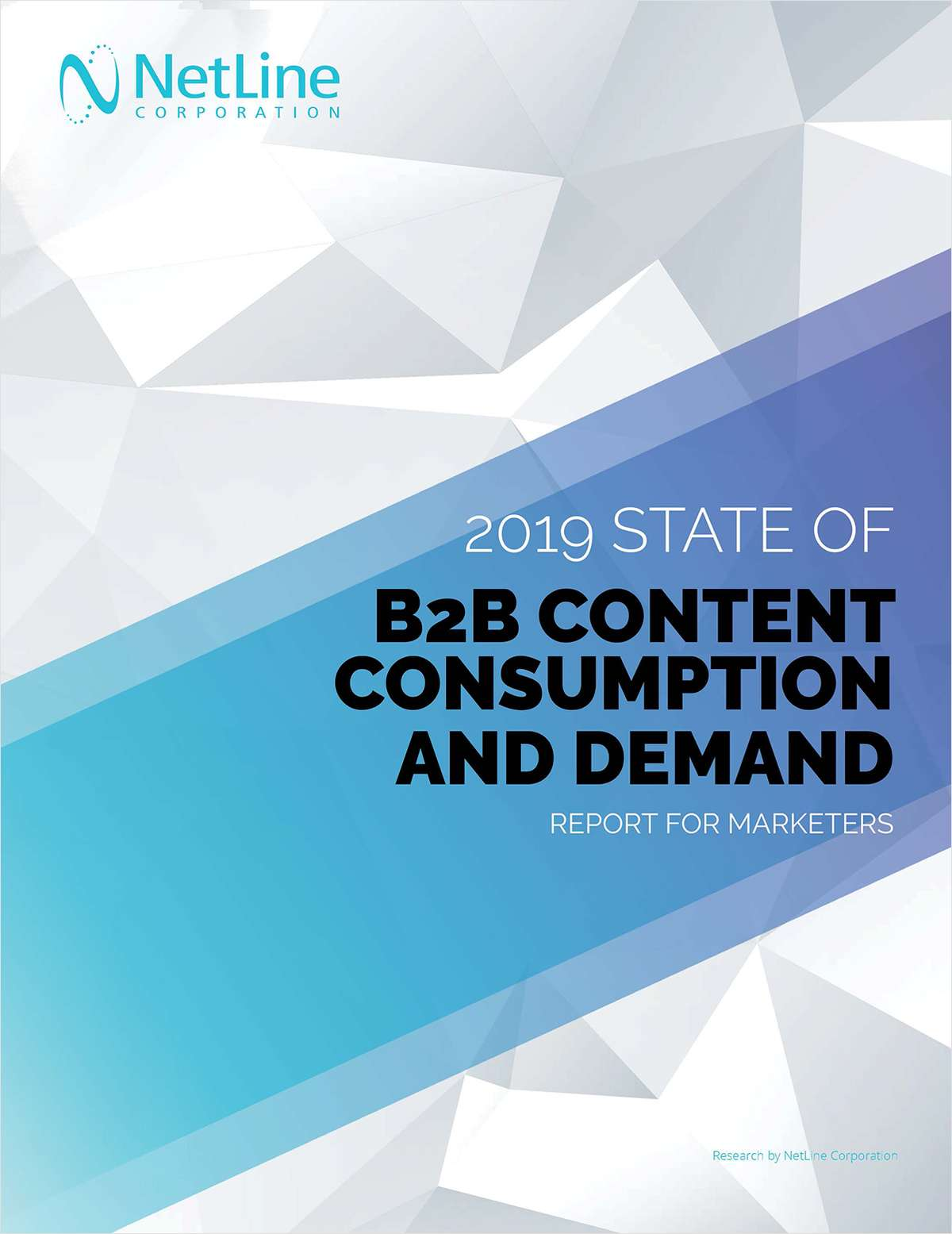 2019 State of B2B Content Consumption and Demand Report for Marketers