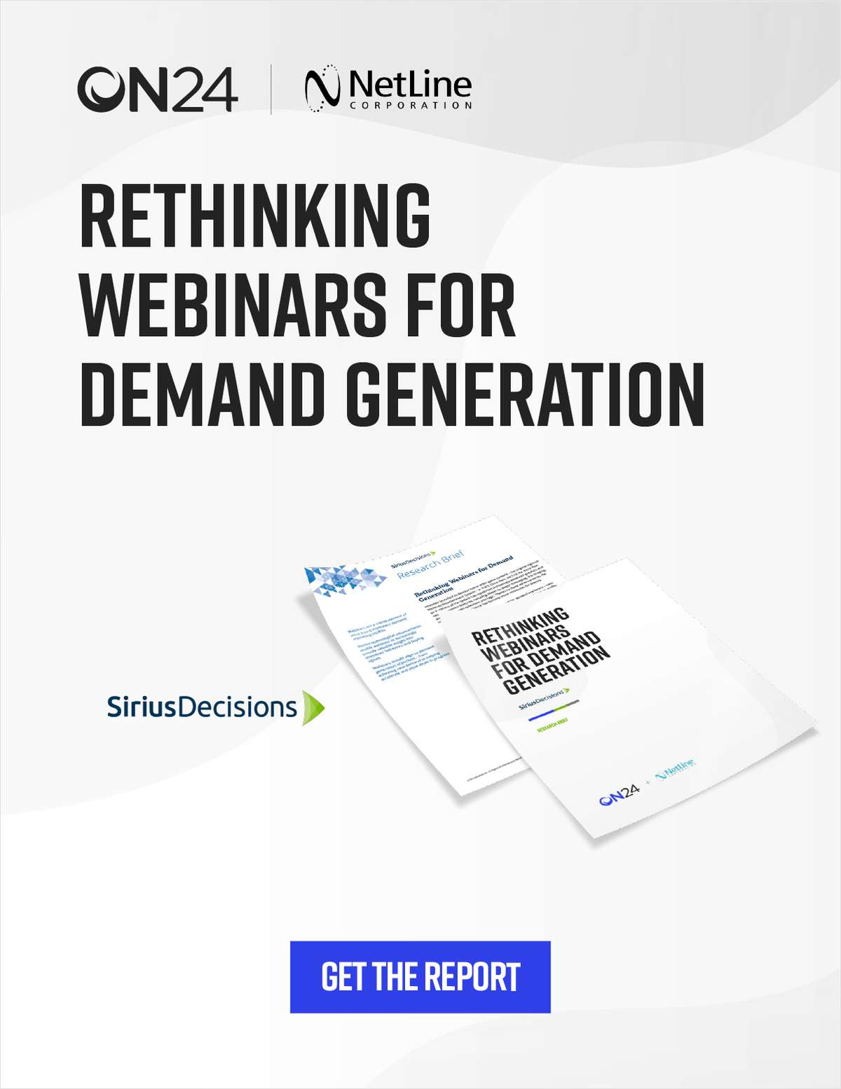 SiriusDecisions Report: Rethinking Webinars for Demand Generation
