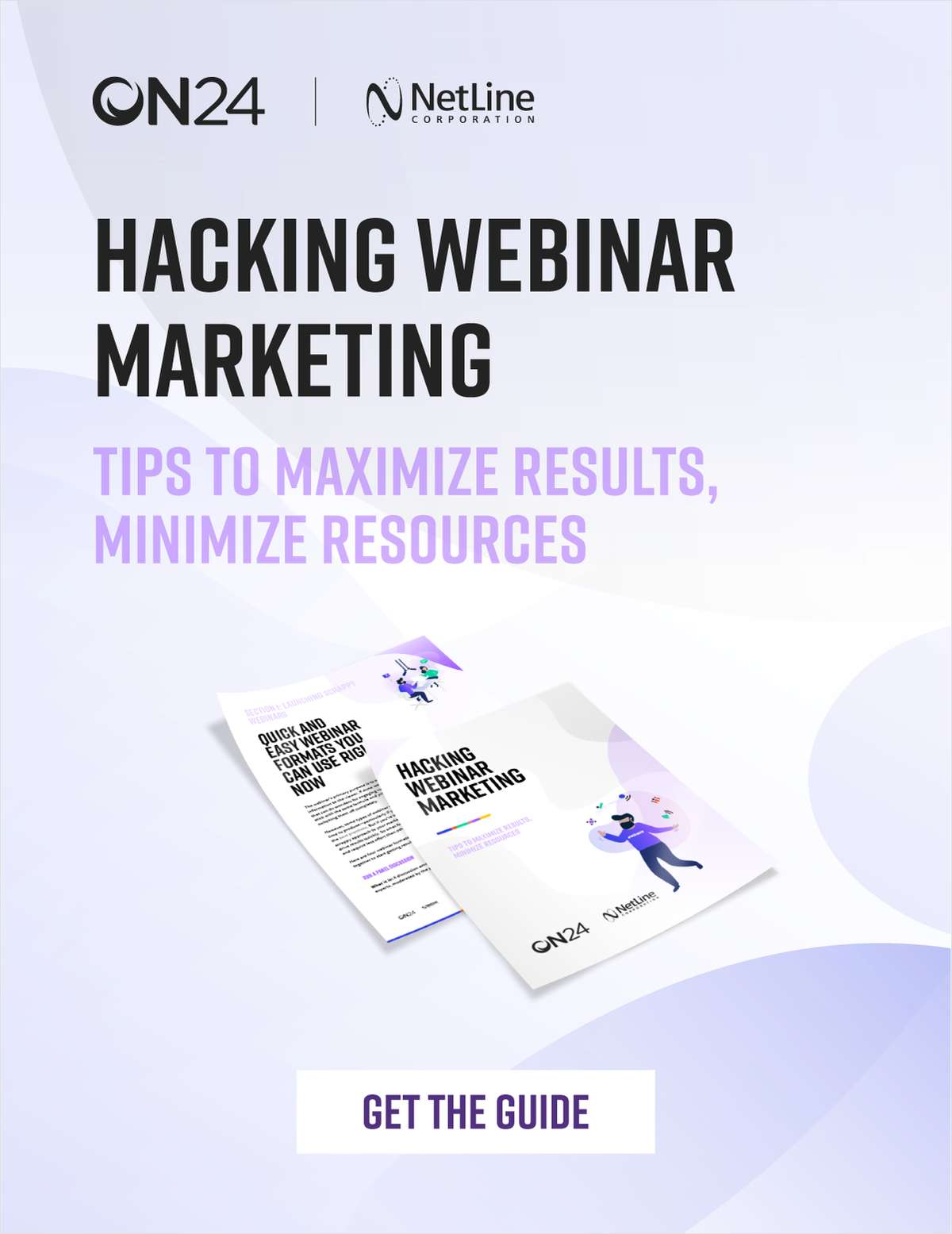 Hacking Webinar Marketing: Tips to Maximize Results and Minimize Resources