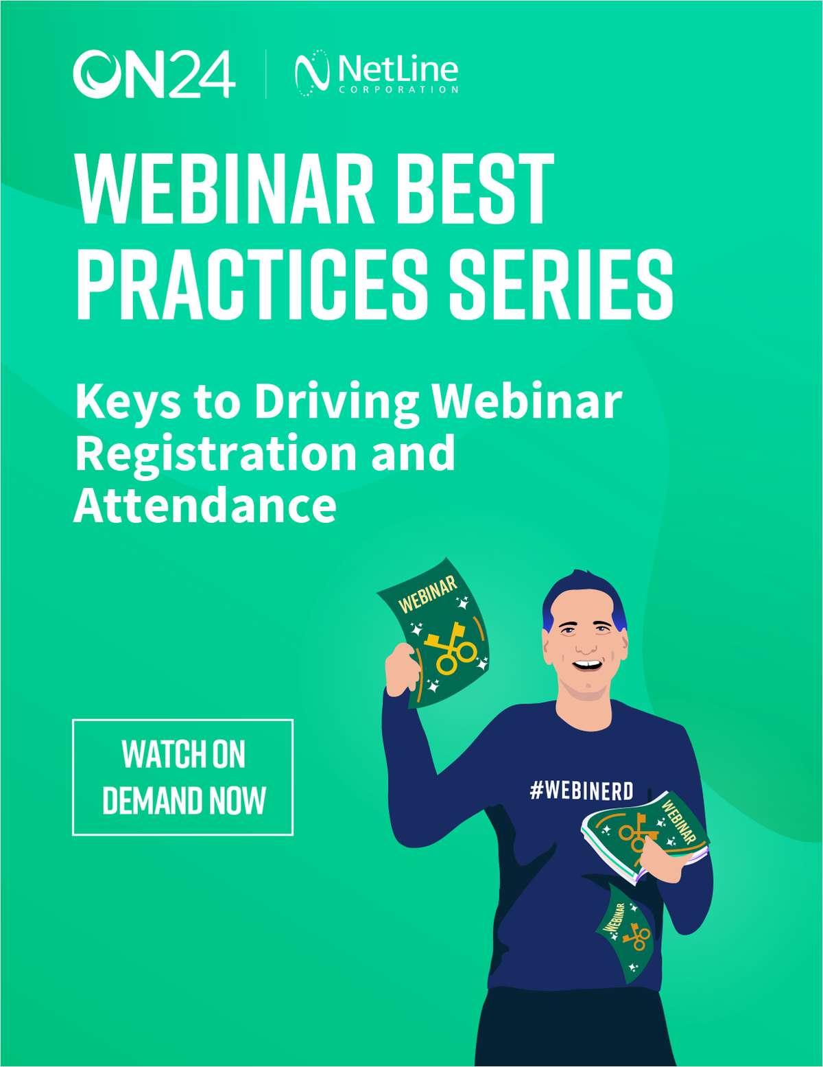 Webinar Best Practices Series: Keys to Driving Webinar Registration