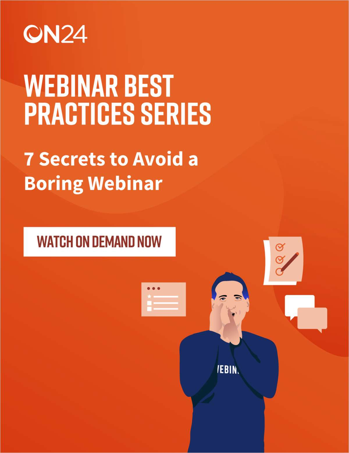 Webinar Best Practices Series: 7 Secrets to Avoid a Boring Webinar