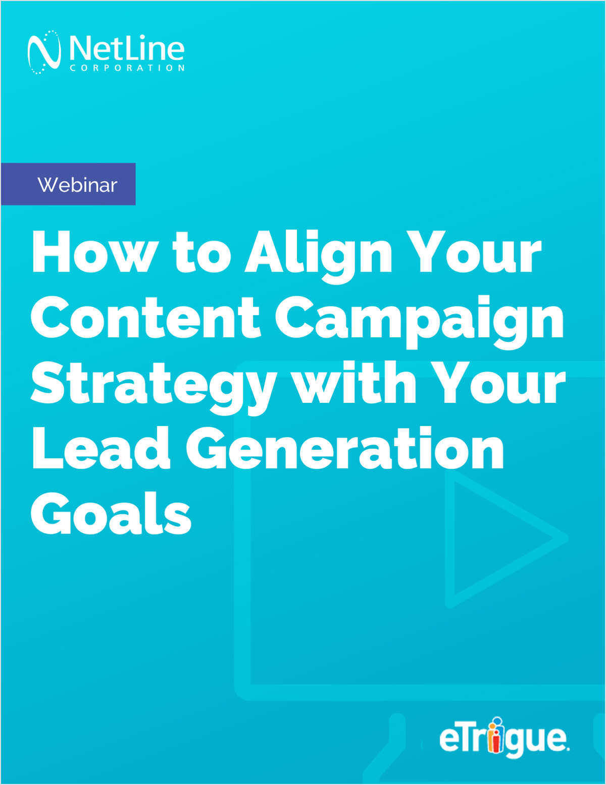 How to Align Your Content Campaign Strategy with Your Lead Generation Goals