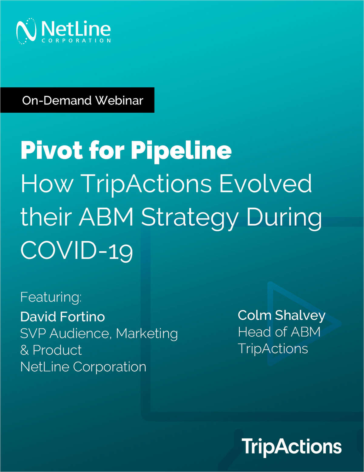 Pivot for Pipeline: How TripActions Evolved their ABM Strategy During COVID-19