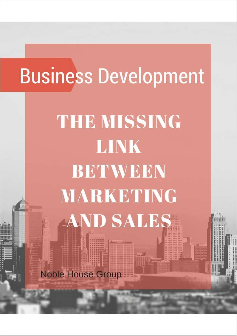 Business Development -- The Missing Link Between Marketing and Sales